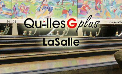 Quilles G Plus LaSalle